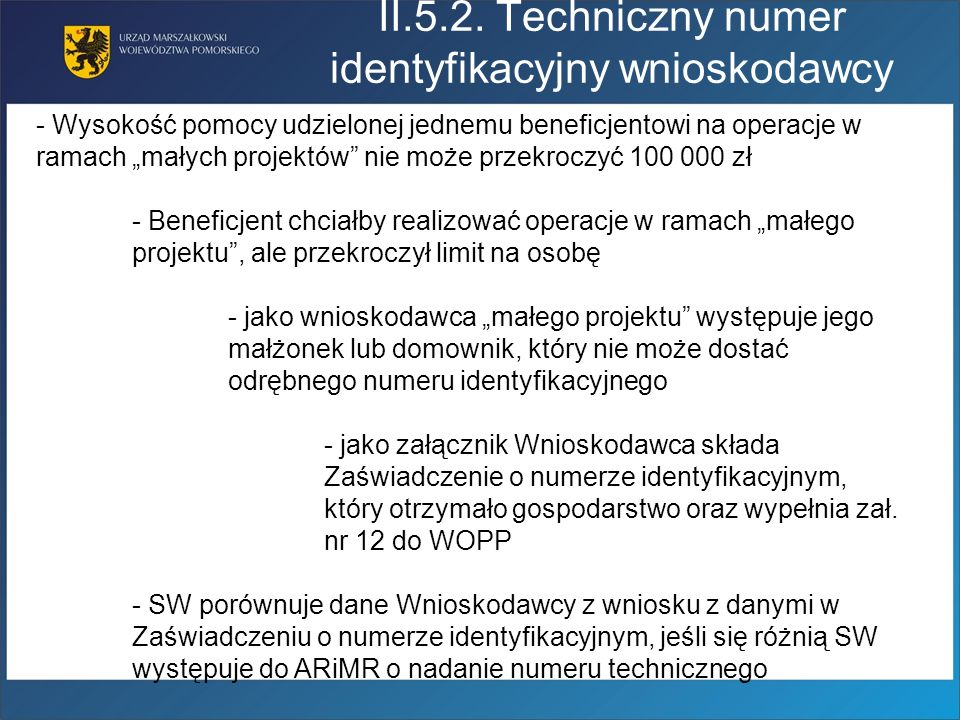 II.5.2. Techniczny numer identyfikacyjny wnioskodawcy
