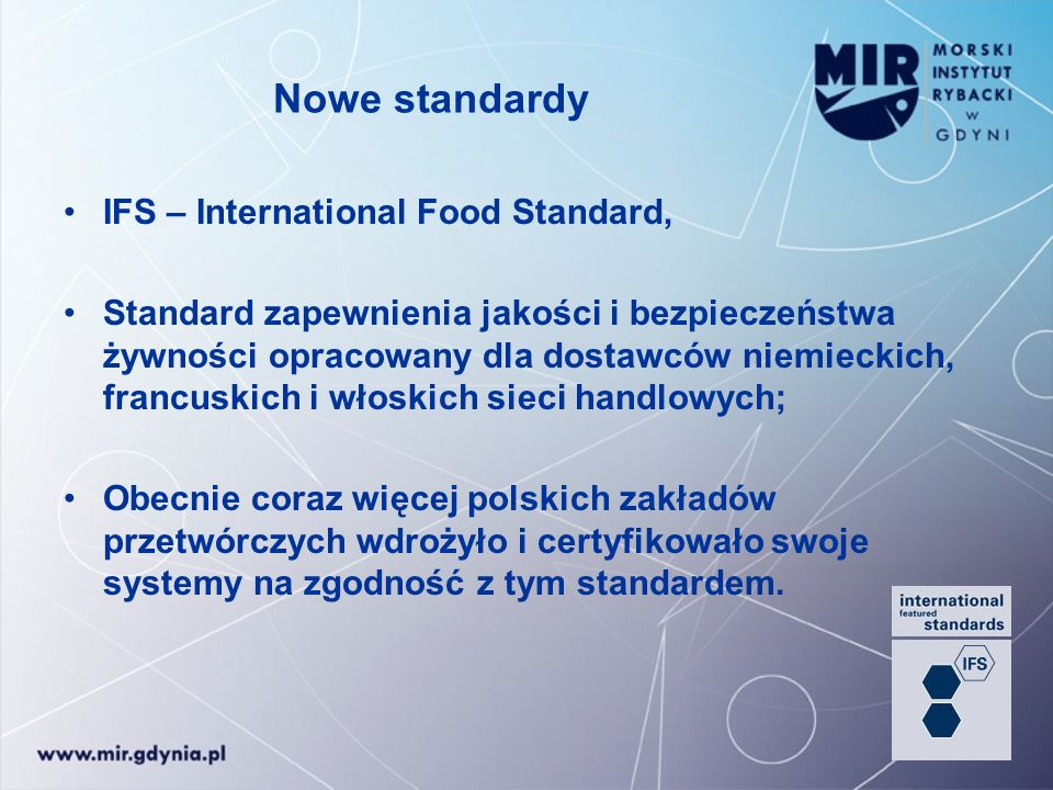 Nowe standardy IFS – International Food Standard,