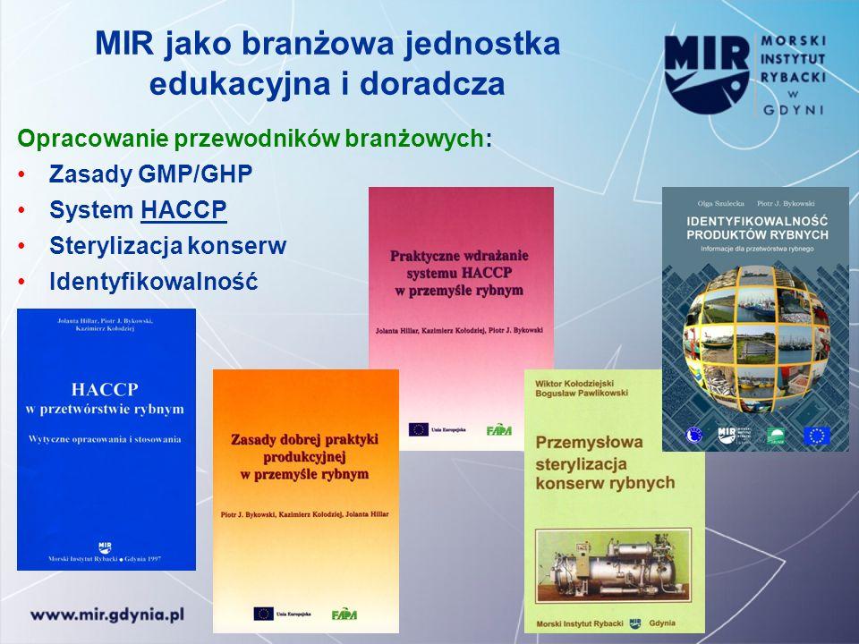 MIR jako branżowa jednostka edukacyjna i doradcza