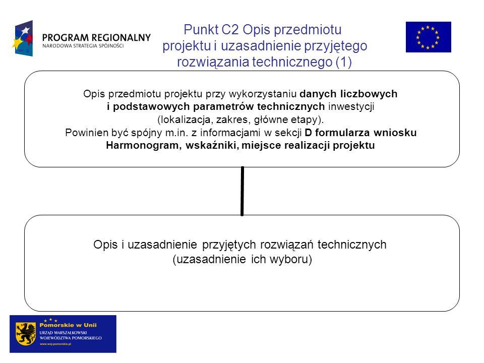 Punkt C2 Opis przedmiotu projektu i uzasadnienie przyjętego