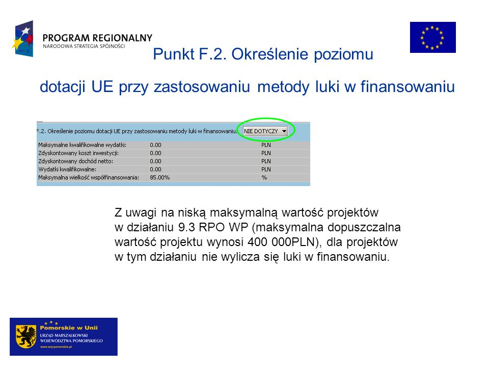 Punkt F.2. Określenie poziomu dotacji UE przy zastosowaniu metody luki w finansowaniu