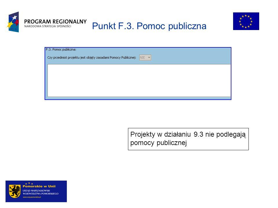 Punkt F.3. Pomoc publiczna