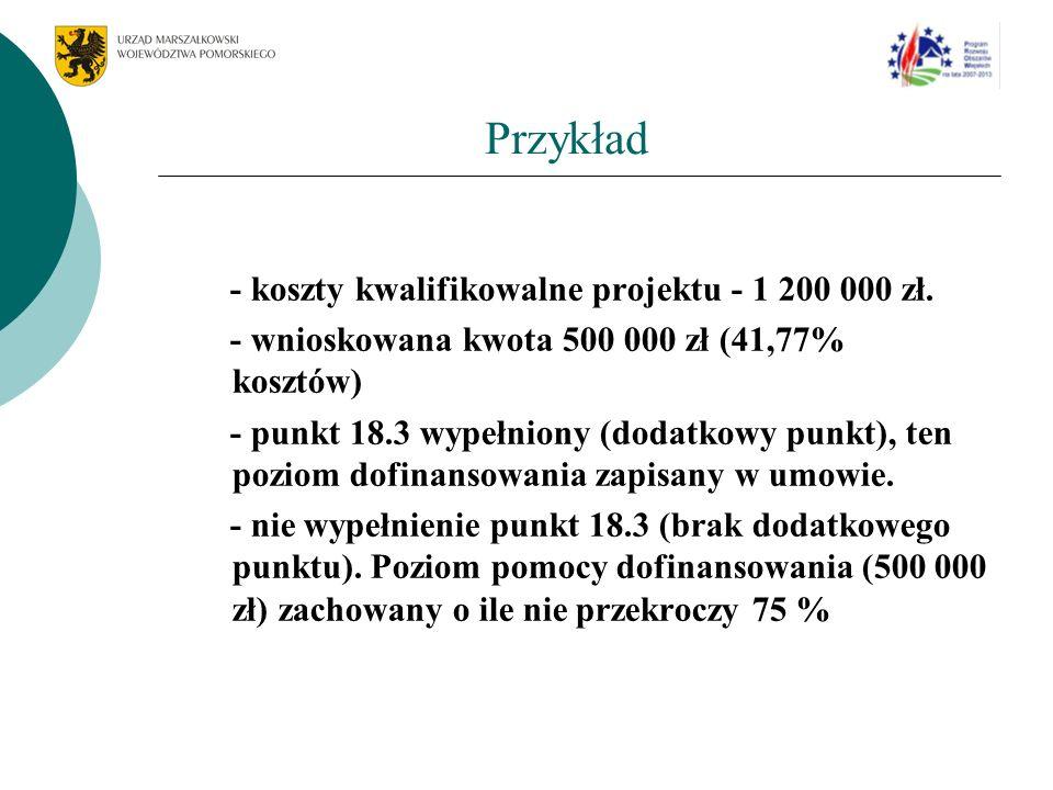 Przykład - koszty kwalifikowalne projektu - 1 200 000 zł.