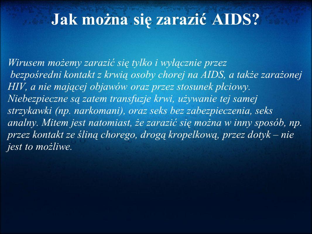 Jak można się zarazić AIDS