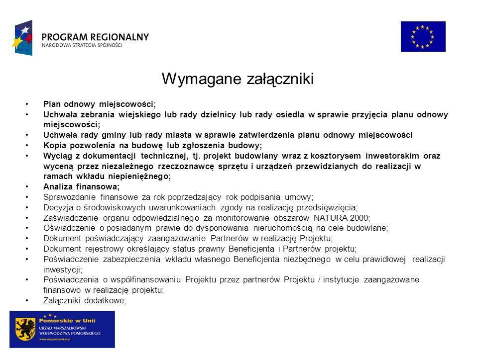 Wymagane załączniki Plan odnowy miejscowości;