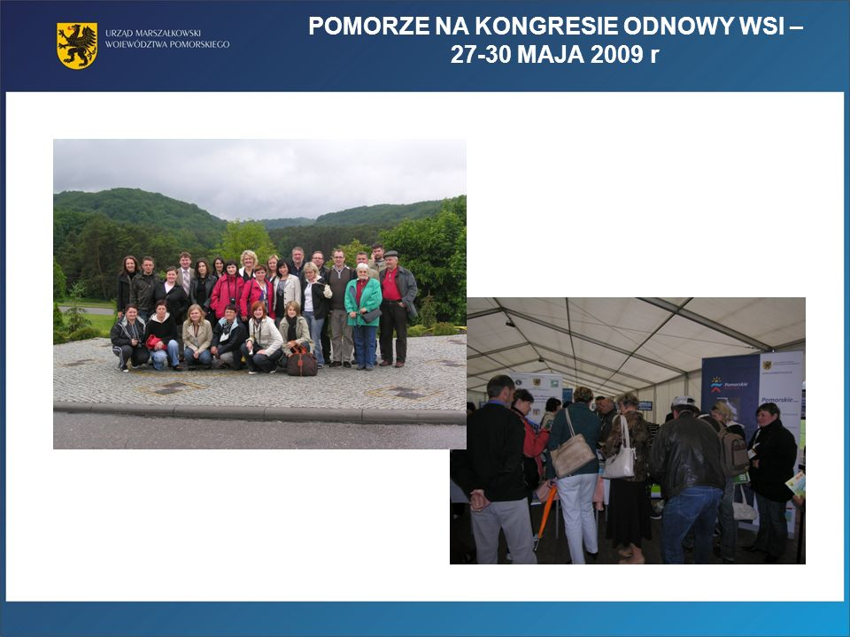 POMORZE NA KONGRESIE ODNOWY WSI – 27-30 MAJA 2009 r