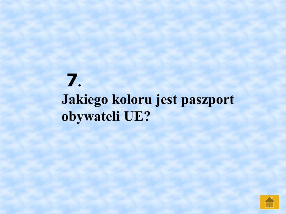 7. Jakiego koloru jest paszport obywateli UE