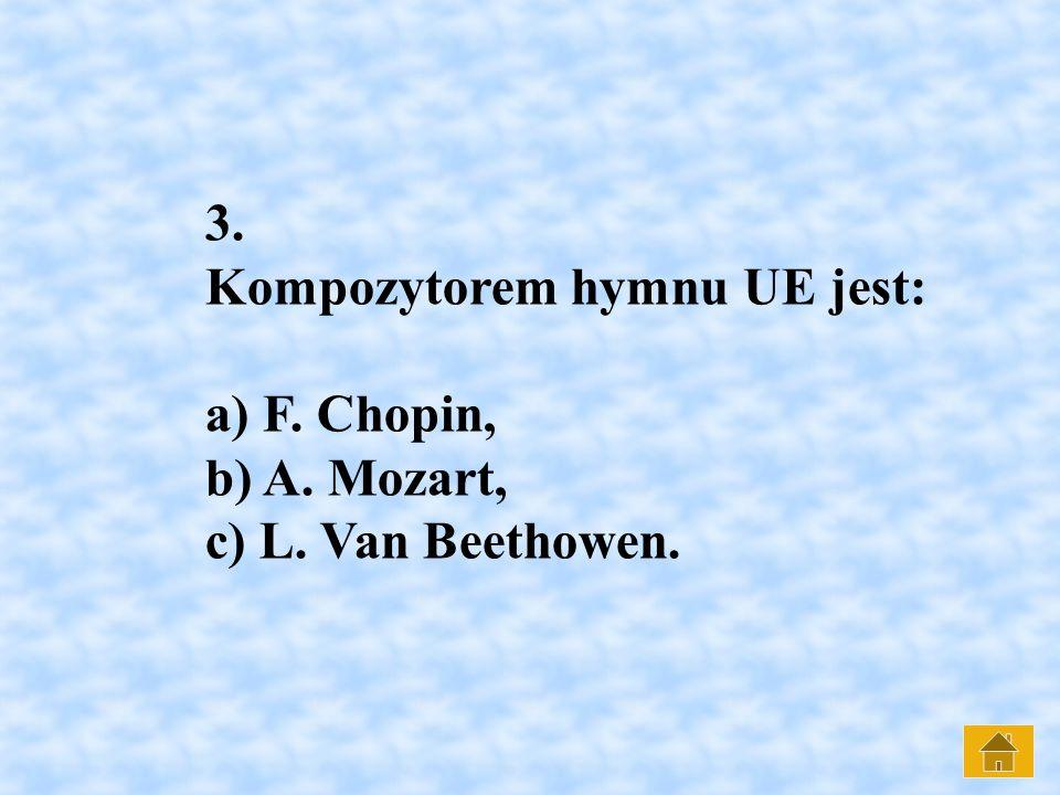 3. Kompozytorem hymnu UE jest: