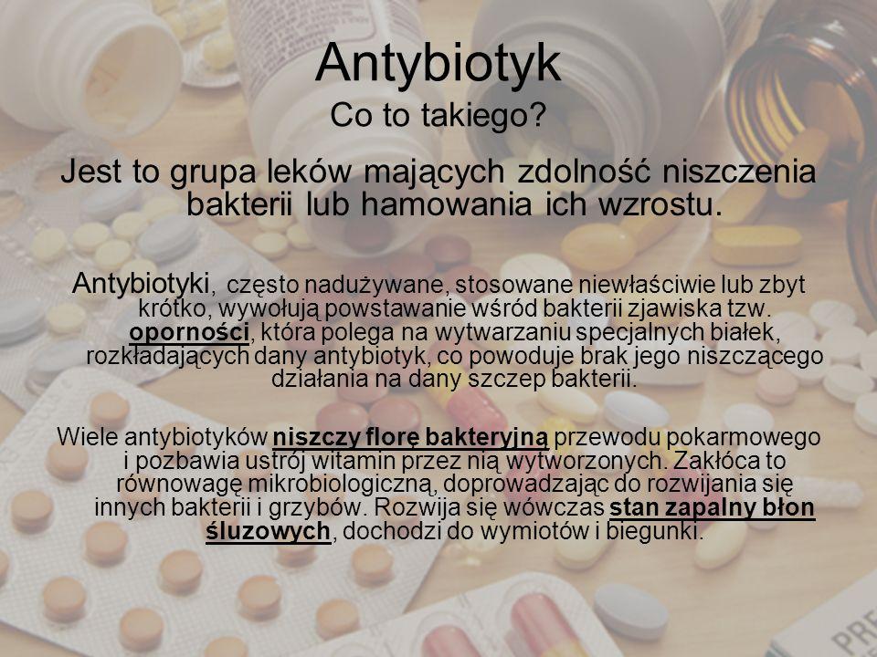 Antybiotyk Co to takiego