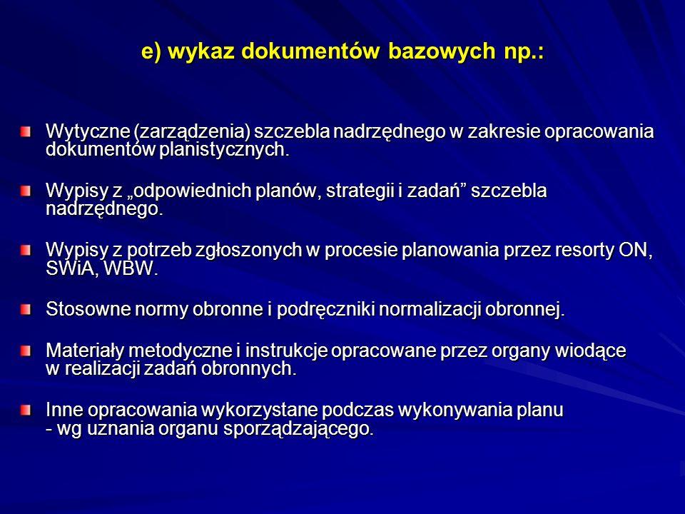 e) wykaz dokumentów bazowych np.: