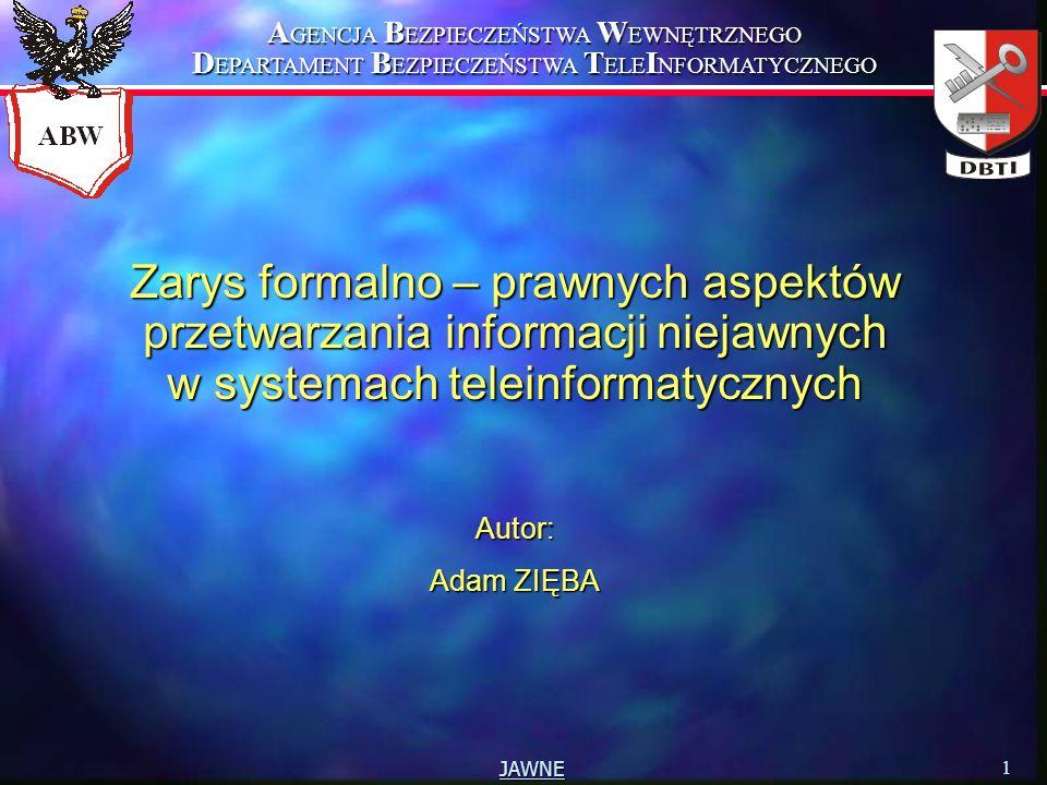 Zarys formalno – prawnych aspektów przetwarzania informacji niejawnych w systemach teleinformatycznych
