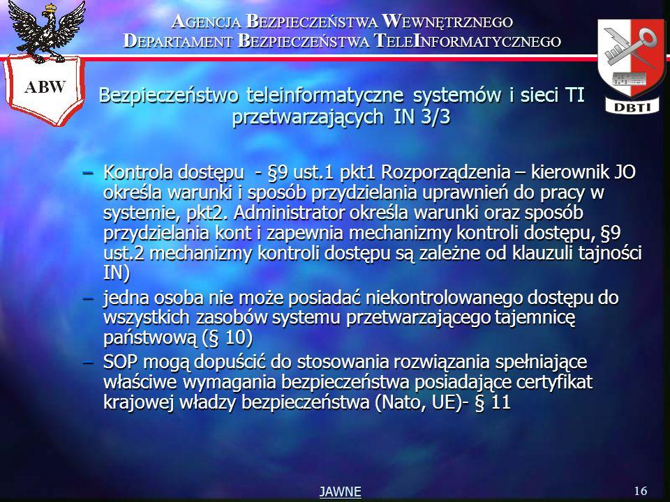 Bezpieczeństwo teleinformatyczne systemów i sieci TI przetwarzających IN 3/3