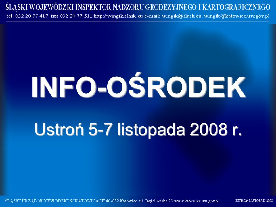 INFO-OŚRODEK Ustroń 5-7 listopada 2008 r.