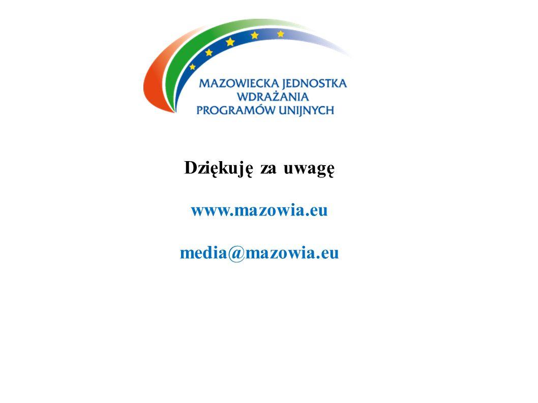 Dziękuję za uwagę www.mazowia.eu media@mazowia.eu