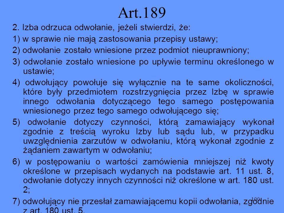 Art.189 2. Izba odrzuca odwołanie, jeżeli stwierdzi, że: