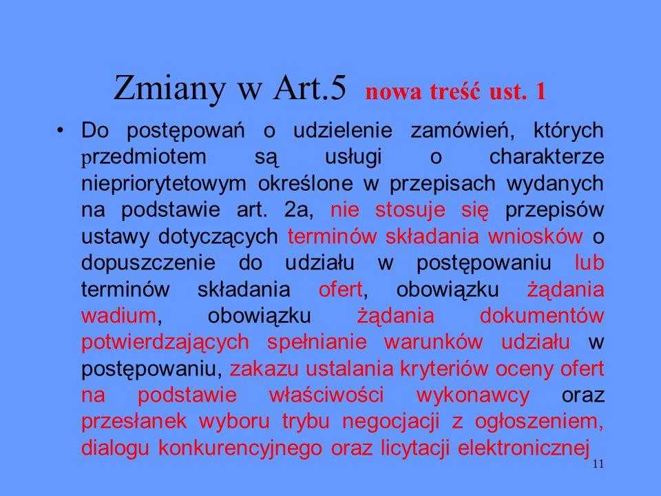 Zmiany w Art.5 nowa treść ust. 1