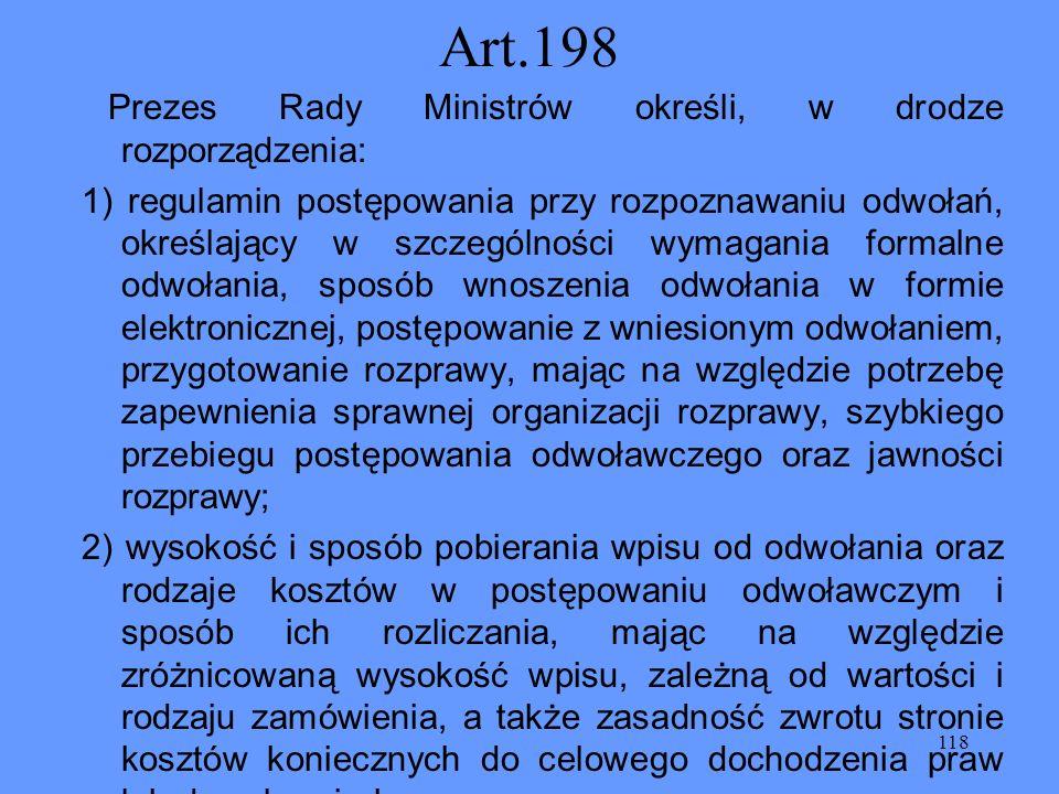 Art.198 Prezes Rady Ministrów określi, w drodze rozporządzenia: