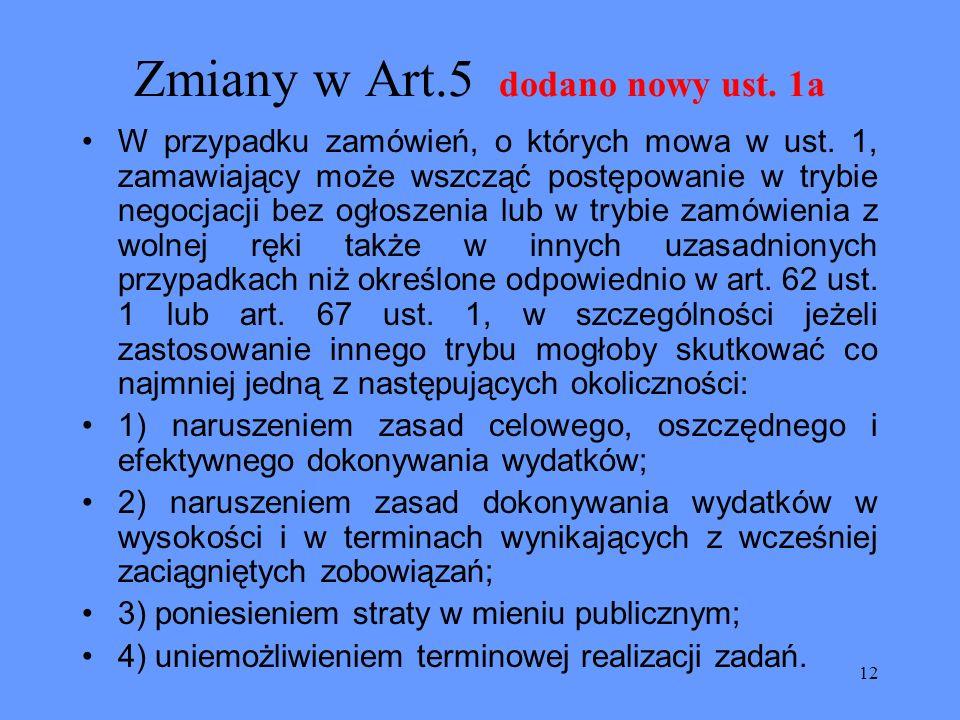Zmiany w Art.5 dodano nowy ust. 1a