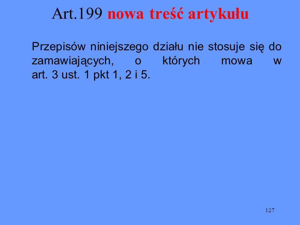Art.199 nowa treść artykułu