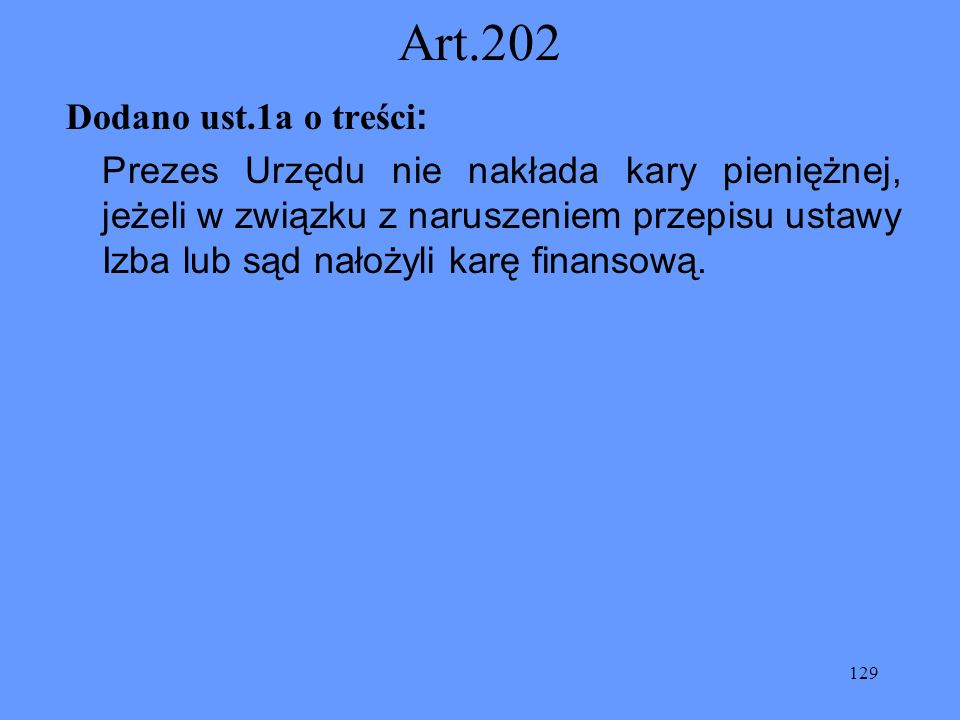 Art.202 Dodano ust.1a o treści: