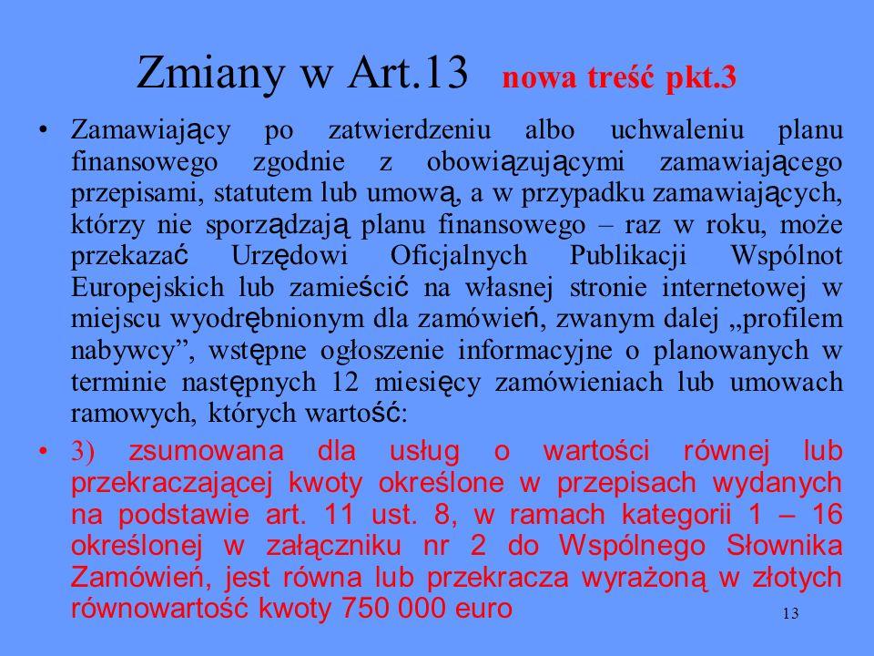Zmiany w Art.13 nowa treść pkt.3