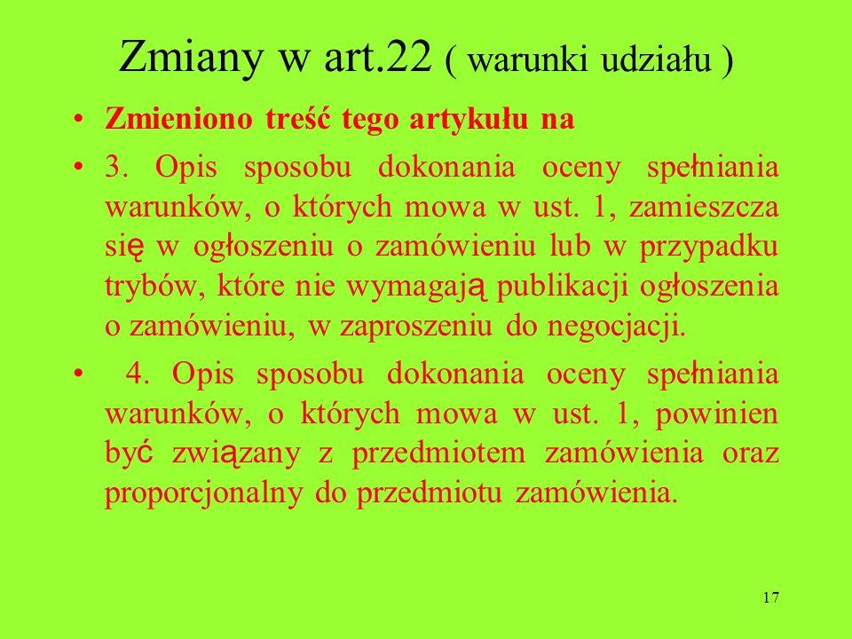 Zmiany w art.22 ( warunki udziału )