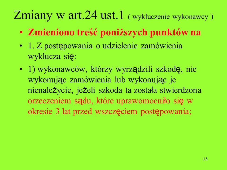 Zmiany w art.24 ust.1 ( wykluczenie wykonawcy )