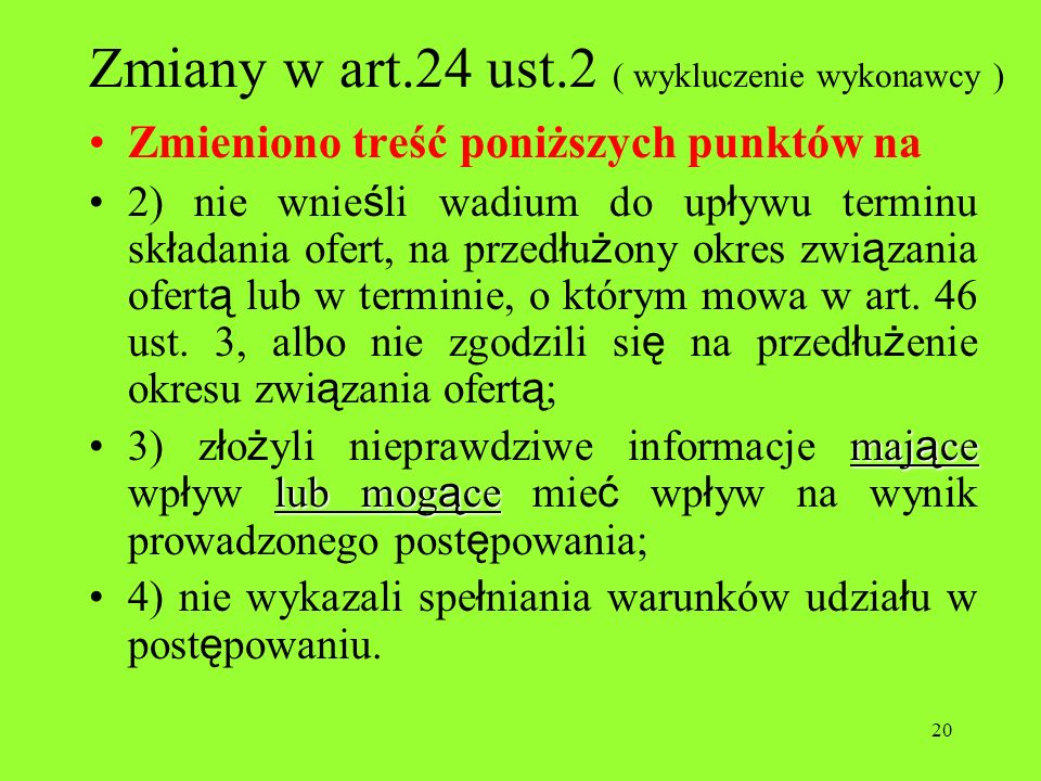 Zmiany w art.24 ust.2 ( wykluczenie wykonawcy )
