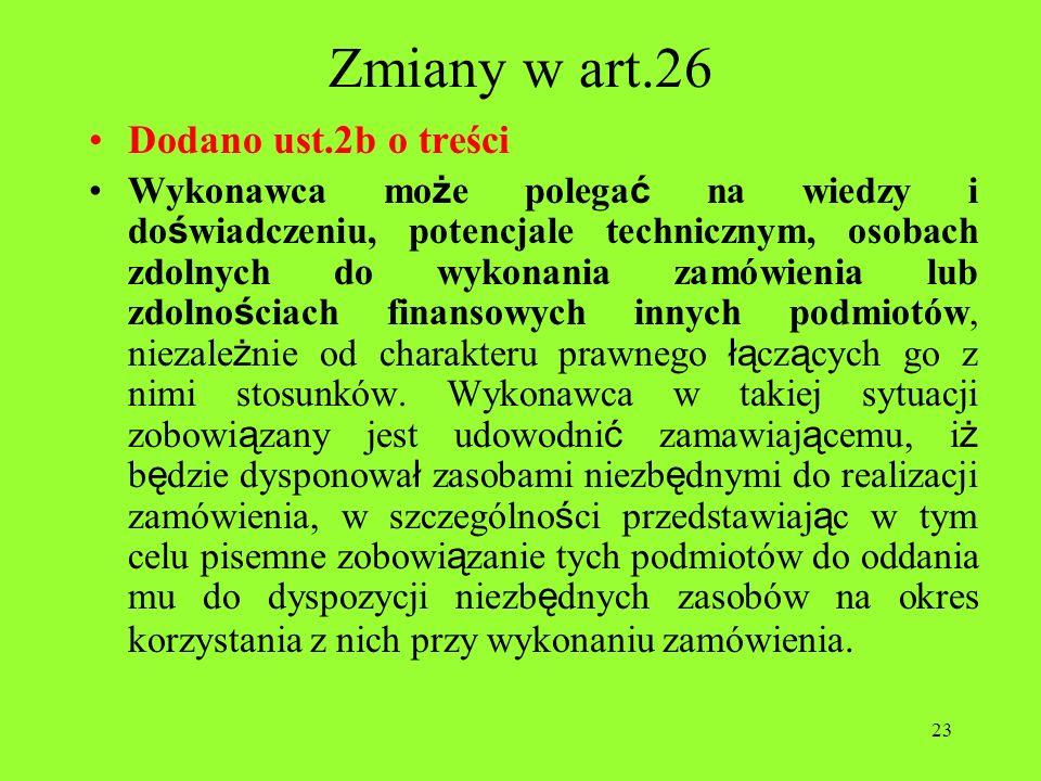 Zmiany w art.26 Dodano ust.2b o treści