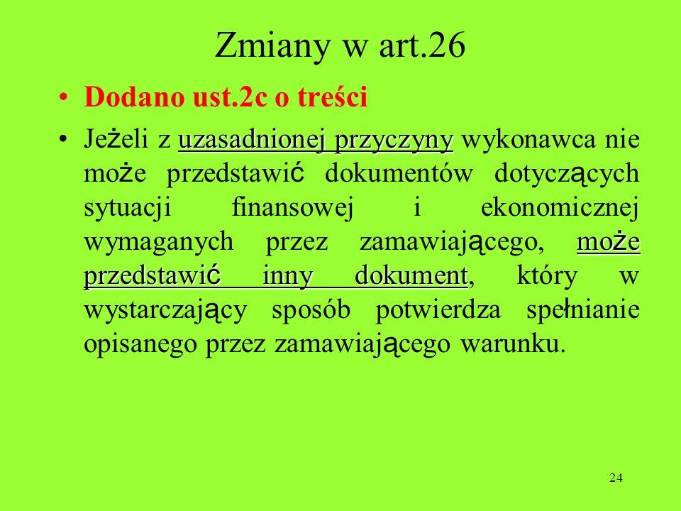 Zmiany w art.26 Dodano ust.2c o treści