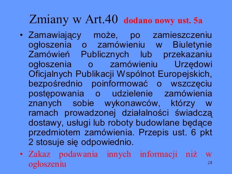 Zmiany w Art.40 dodano nowy ust. 5a