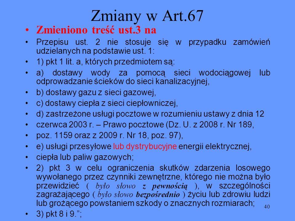 Zmiany w Art.67 Zmieniono treść ust.3 na