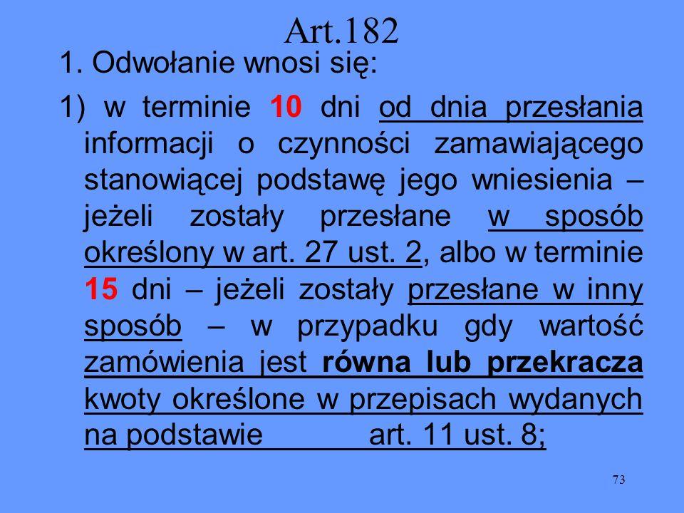 Art.182 1. Odwołanie wnosi się: