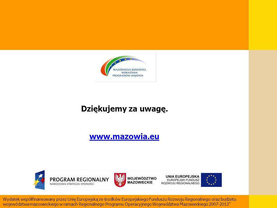 Dziękujemy za uwagę. www.mazowia.eu