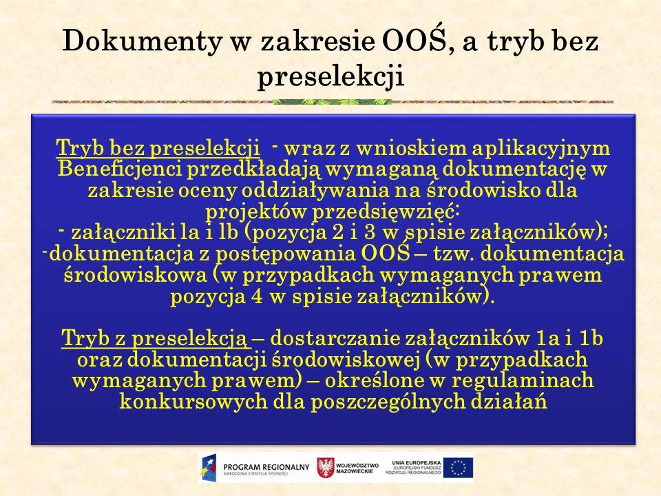 Dokumenty w zakresie OOŚ, a tryb bez preselekcji
