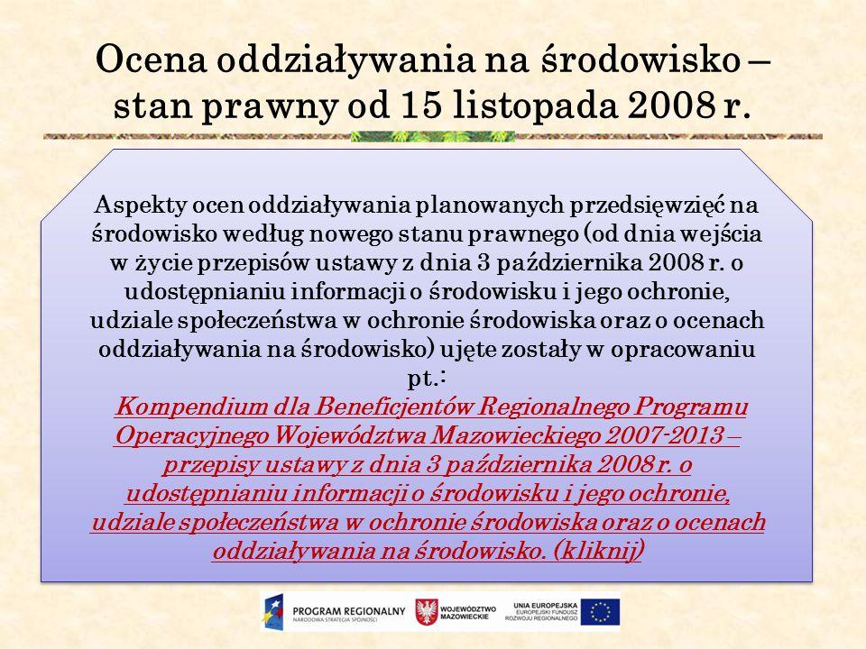 Ocena oddziaływania na środowisko – stan prawny od 15 listopada 2008 r.