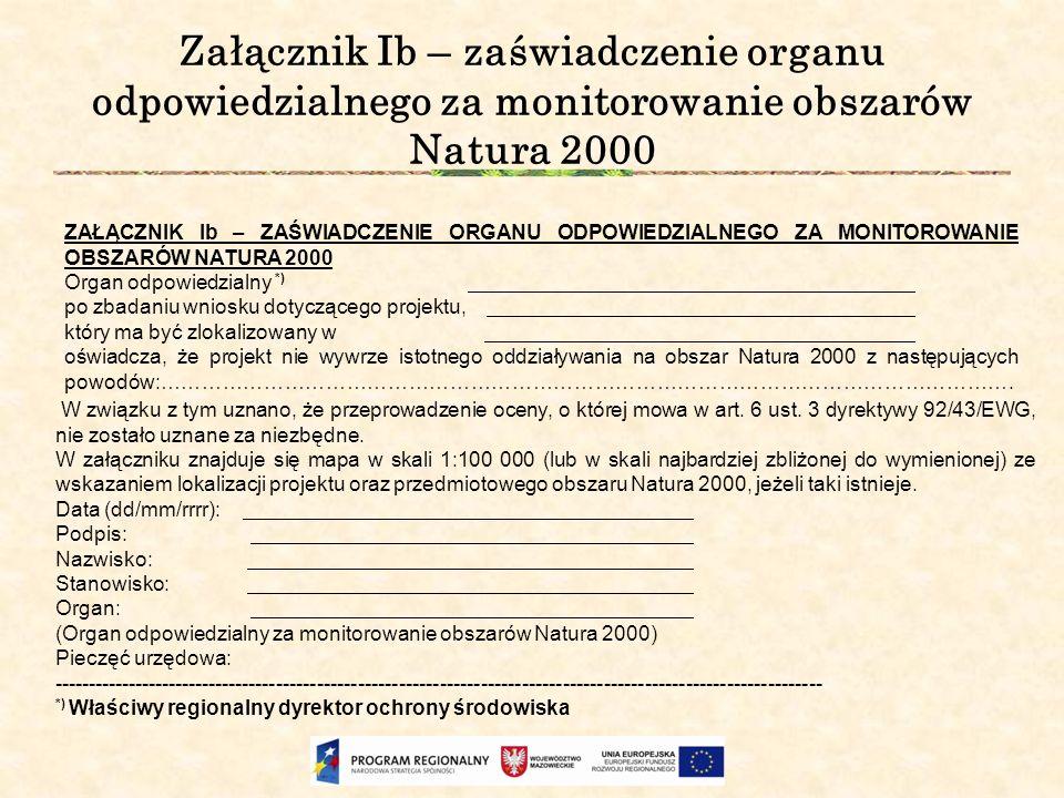 Załącznik Ib – zaświadczenie organu odpowiedzialnego za monitorowanie obszarów Natura 2000