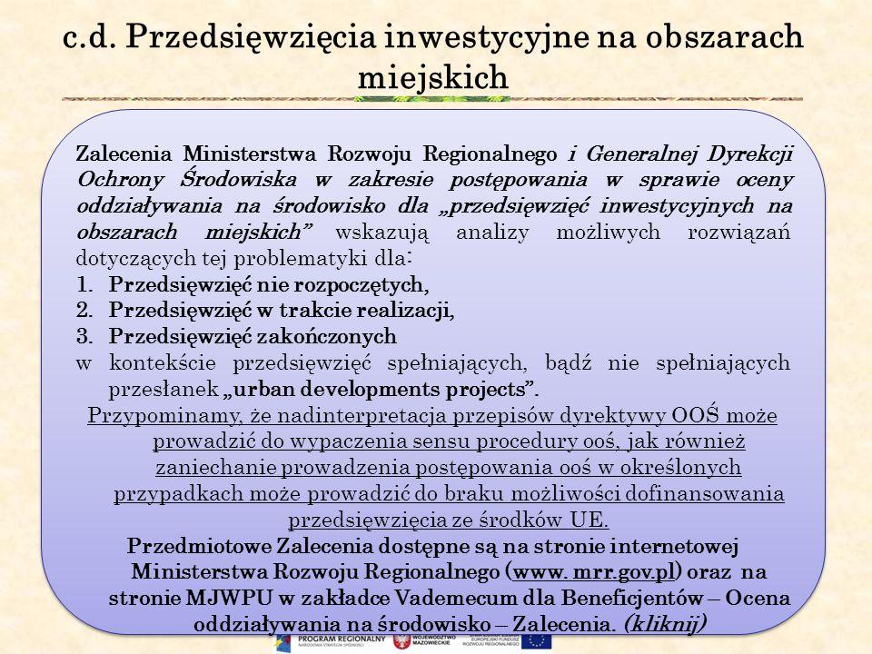c.d. Przedsięwzięcia inwestycyjne na obszarach miejskich