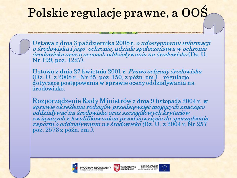 Polskie regulacje prawne, a OOŚ