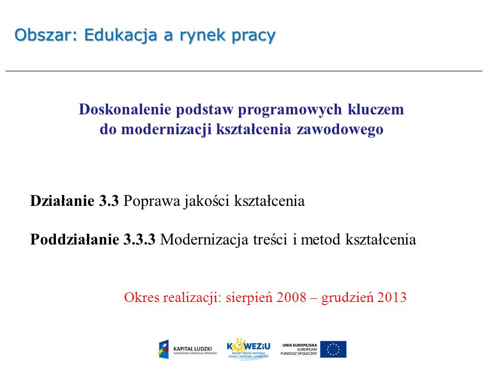 Obszar: Edukacja a rynek pracy