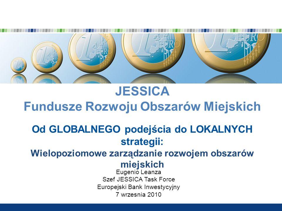 JESSICA Fundusze Rozwoju Obszarów Miejskich