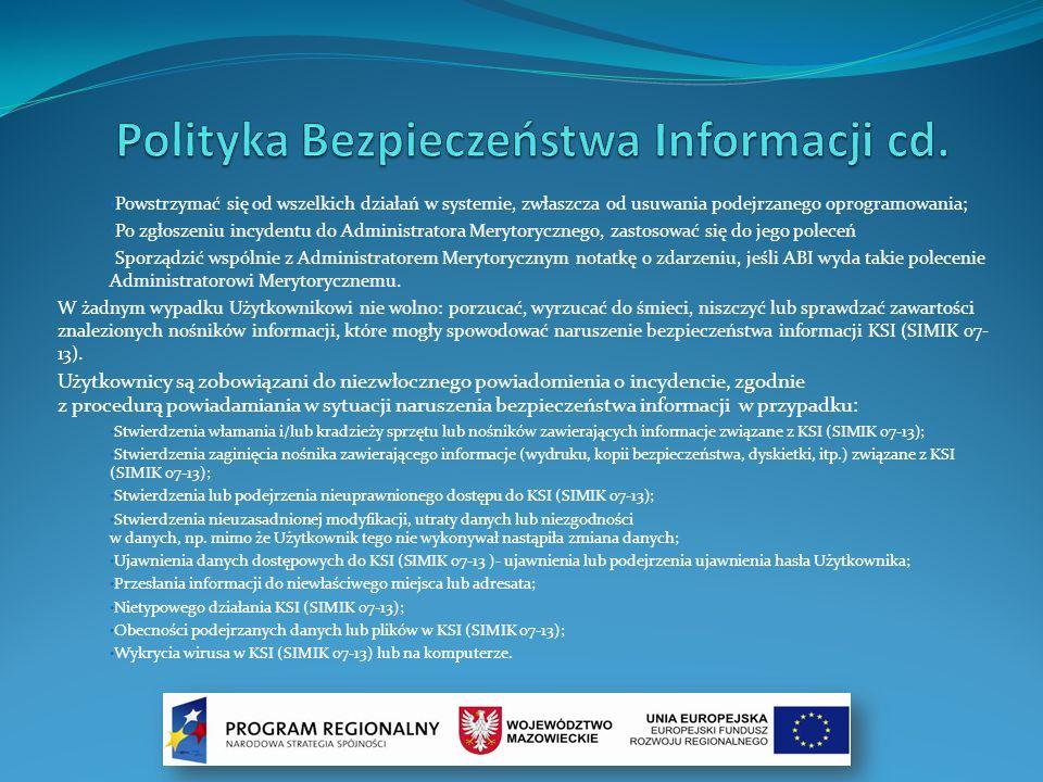 Polityka Bezpieczeństwa Informacji cd.