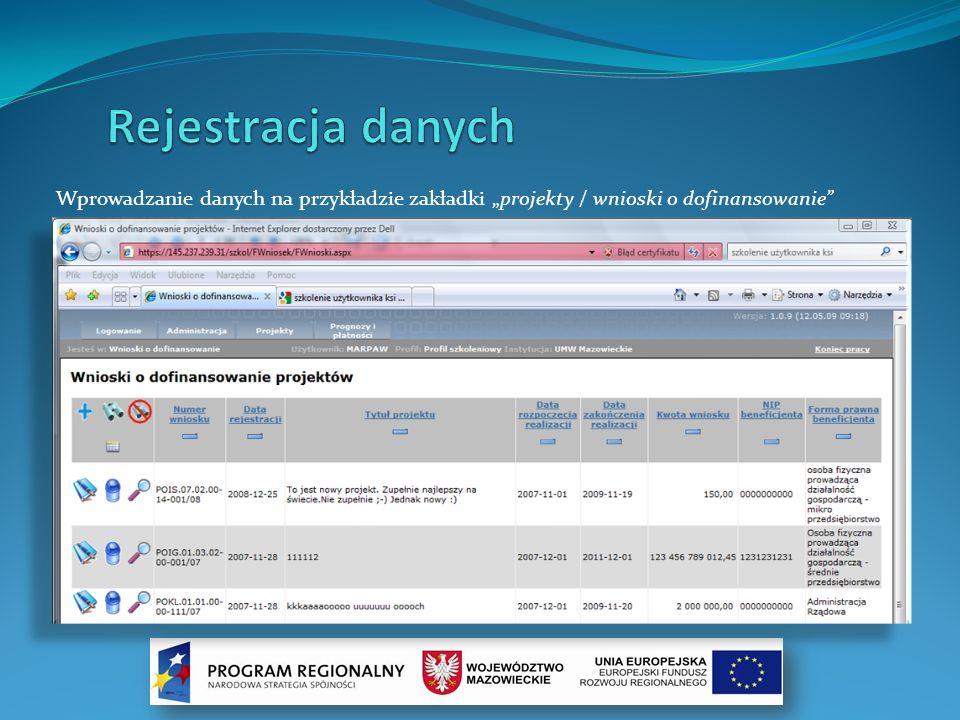 """Rejestracja danychWprowadzanie danych na przykładzie zakładki """"projekty / wnioski o dofinansowanie"""