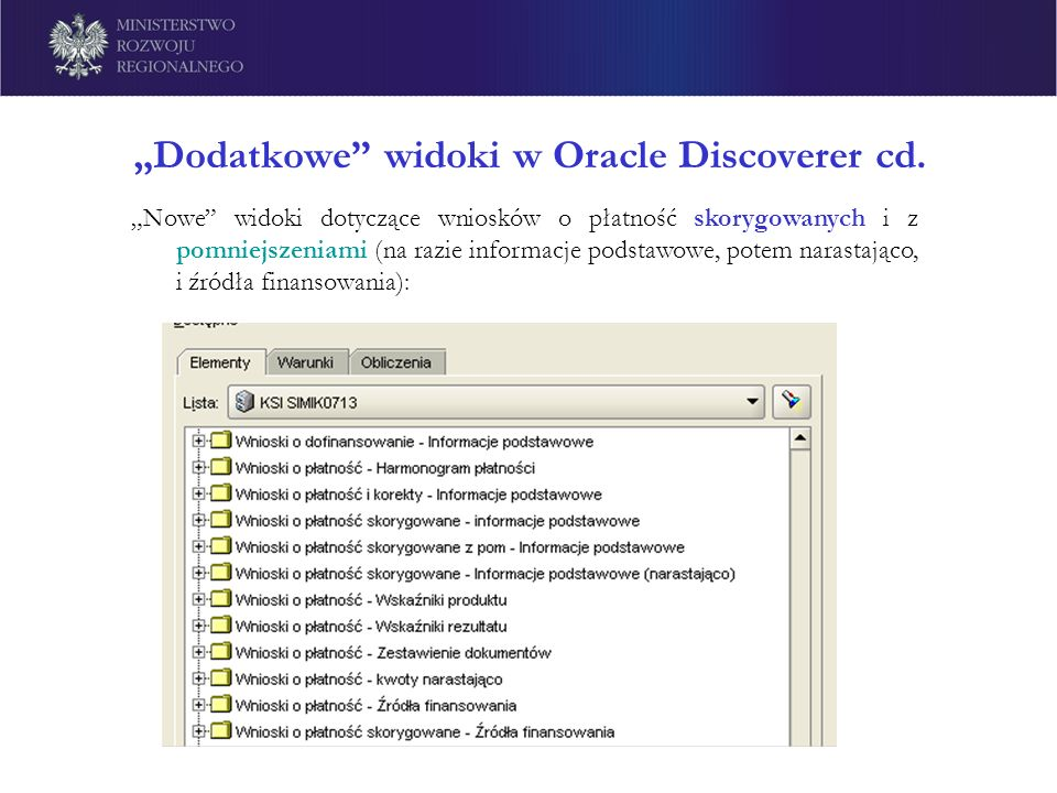 """Dodatkowe widoki w Oracle Discoverer cd."