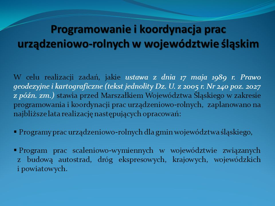 Programowanie i koordynacja prac urządzeniowo-rolnych w województwie śląskim