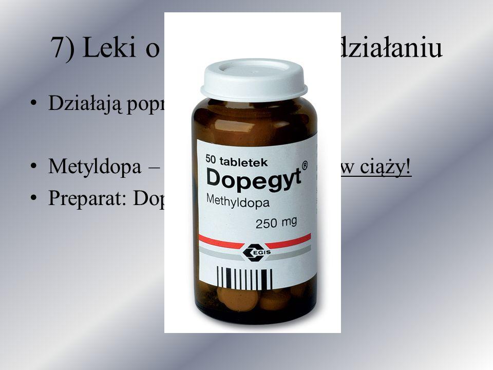 7) Leki o ośrodkowym działaniu