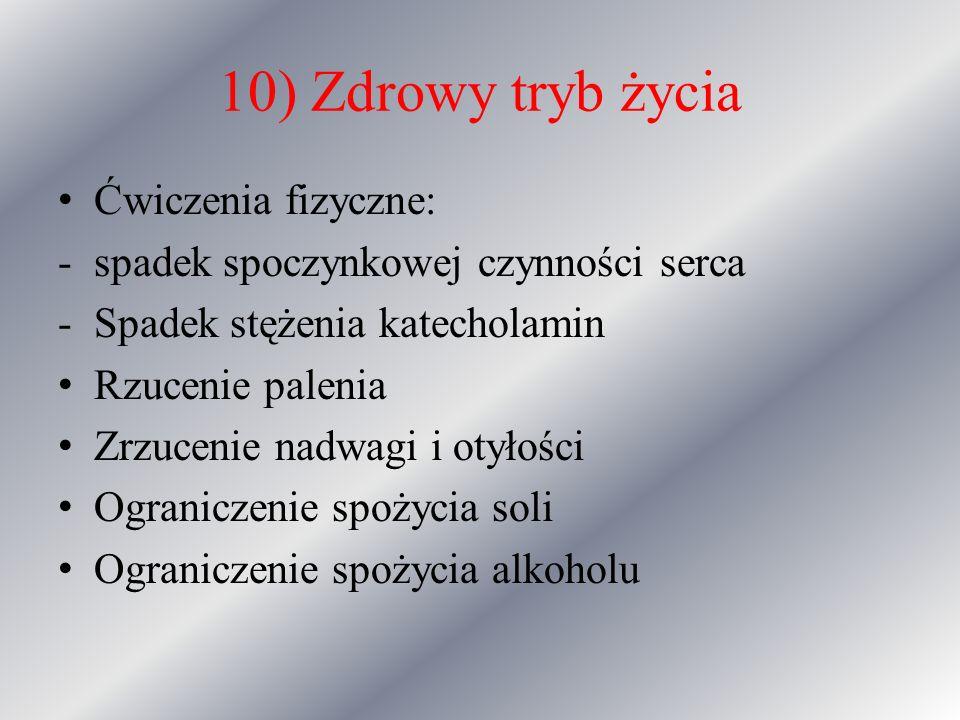 10) Zdrowy tryb życia Ćwiczenia fizyczne: