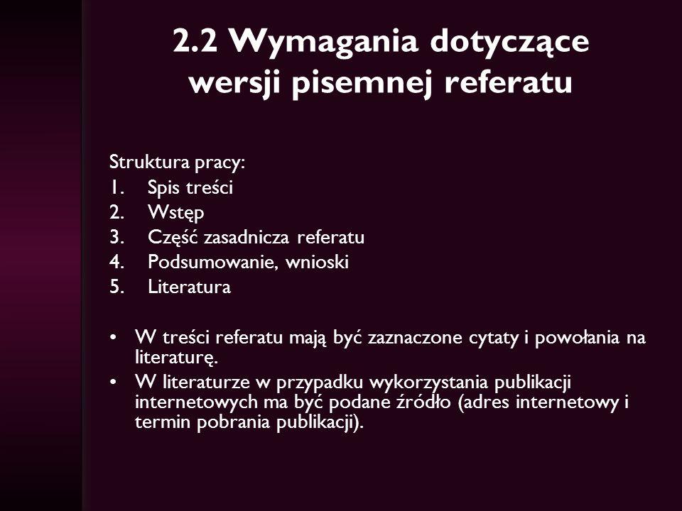 2.2 Wymagania dotyczące wersji pisemnej referatu