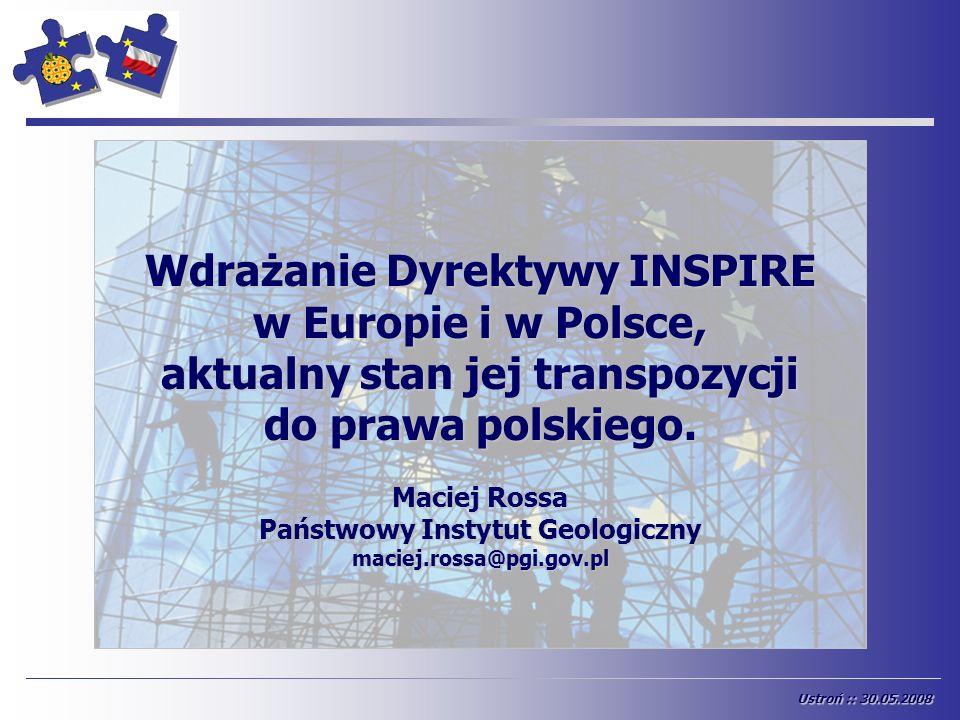 Wdrażanie Dyrektywy INSPIRE w Europie i w Polsce,
