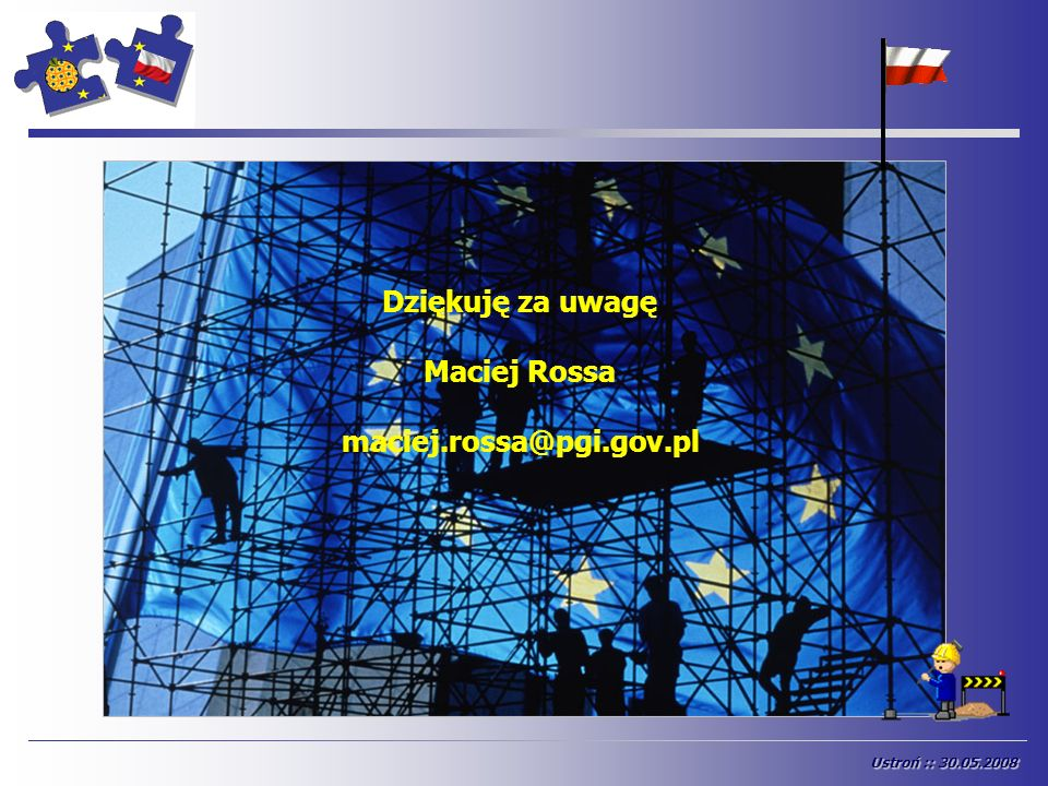 Dziękuję za uwagę Maciej Rossa maciej.rossa@pgi.gov.pl